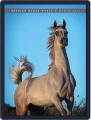 Arabian Horse World (Digital) Subscription March 1st, 2015 Issue