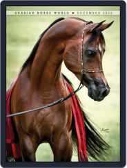 Arabian Horse World (Digital) Subscription December 1st, 2014 Issue