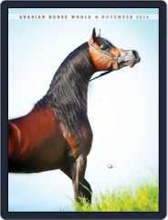 Arabian Horse World (Digital) Subscription November 1st, 2014 Issue