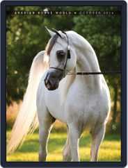 Arabian Horse World (Digital) Subscription October 1st, 2014 Issue