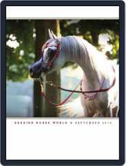 Arabian Horse World (Digital) Subscription September 1st, 2014 Issue