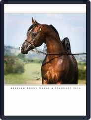 Arabian Horse World (Digital) Subscription February 18th, 2014 Issue