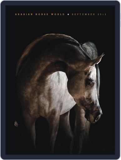 Arabian Horse World (Digital) September 20th, 2012 Issue Cover