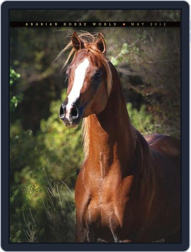 Arabian Horse World (Digital) May 17th, 2012 Issue Cover
