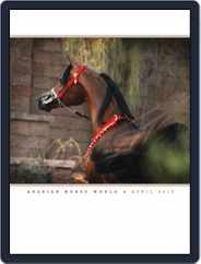 Arabian Horse World (Digital) Subscription April 12th, 2012 Issue