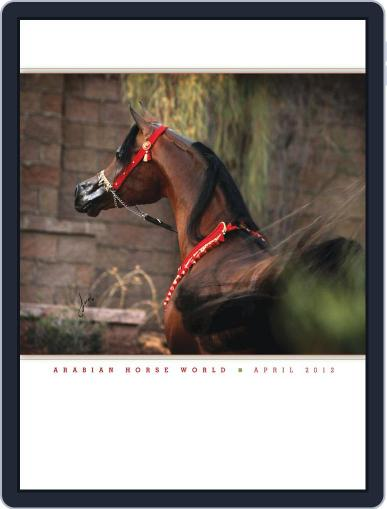 Arabian Horse World (Digital) April 12th, 2012 Issue Cover
