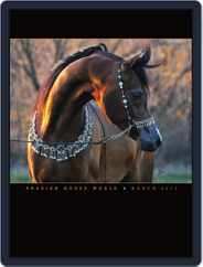 Arabian Horse World (Digital) Subscription March 15th, 2012 Issue