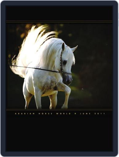 Arabian Horse World (Digital) June 10th, 2011 Issue Cover