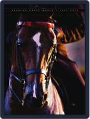 Arabian Horse World (Digital) Subscription July 19th, 2010 Issue
