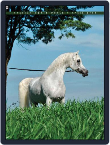 Arabian Horse World (Digital) April 7th, 2009 Issue Cover