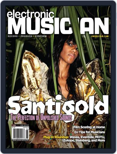 Electronic Musician (Digital) May 22nd, 2012 Issue Cover