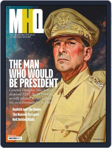 MHQ: The Quarterly Journal of Military History (Digital) October 15th, 2018 Issue Cover