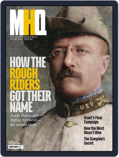 MHQ: The Quarterly Journal of Military History (Digital) April 16th, 2018 Issue Cover