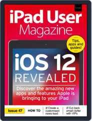 Ipad User (Digital) Subscription July 1st, 2018 Issue