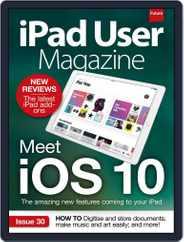Ipad User (Digital) Subscription July 1st, 2016 Issue
