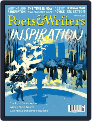 Poets & Writers (Digital) January 1st, 2017 Issue Cover