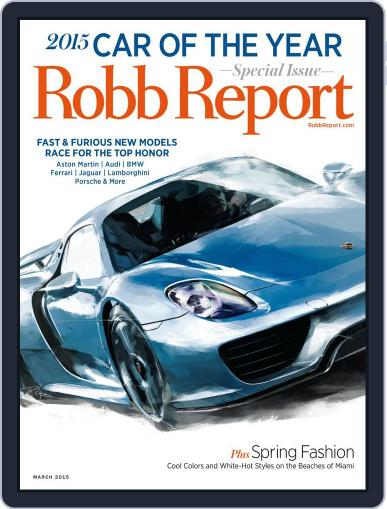 Robb Report (Digital) March 3rd, 2015 Issue Cover