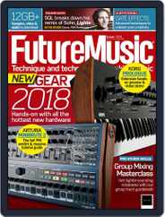 Future Music (Digital) Subscription March 1st, 2018 Issue