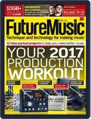 Future Music (Digital) Subscription February 1st, 2017 Issue