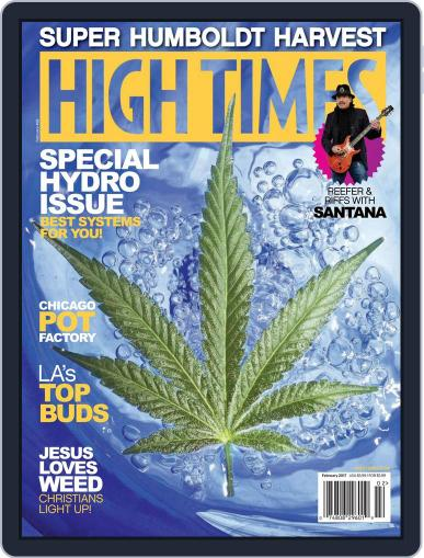 High Times (Digital) February 1st, 2017 Issue Cover