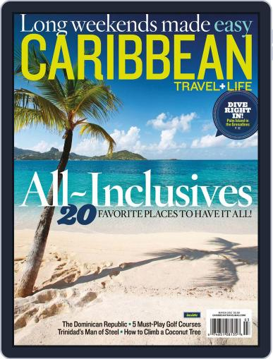 Caribbean Travel & Life (Digital) February 4th, 2012 Issue Cover
