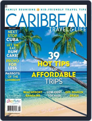 Caribbean Travel & Life (Digital) April 6th, 2007 Issue Cover