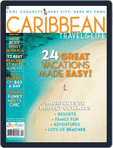 Caribbean Travel & Life (Digital) March 1st, 2007 Issue Cover