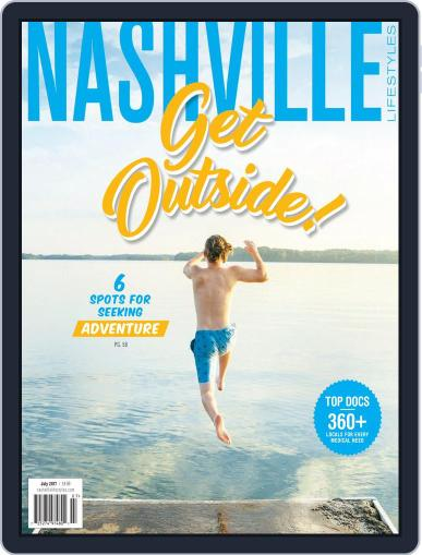 Nashville Lifestyles July 1st, 2017 Digital Back Issue Cover