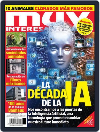 Muy Interesante México (Digital) April 1st, 2019 Issue Cover