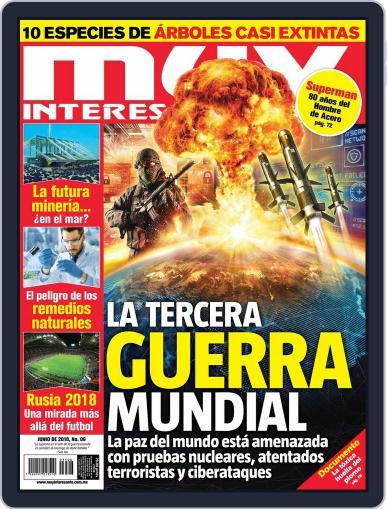 Muy Interesante México June 1st, 2018 Digital Back Issue Cover