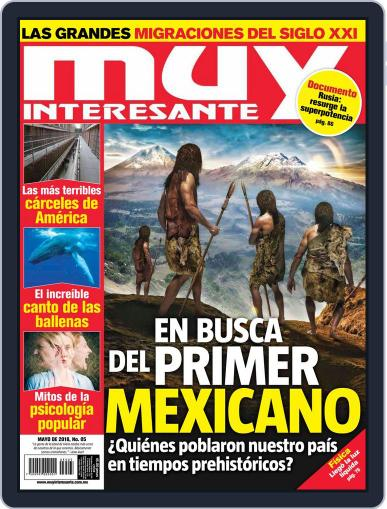 Muy Interesante México (Digital) May 1st, 2018 Issue Cover