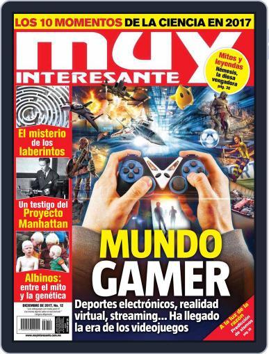 Muy Interesante México (Digital) December 1st, 2017 Issue Cover