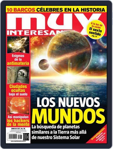 Muy Interesante México June 1st, 2017 Digital Back Issue Cover