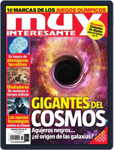 Muy Interesante México (Digital) August 1st, 2016 Issue Cover