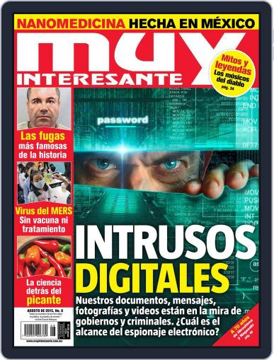 Muy Interesante México (Digital) August 1st, 2015 Issue Cover