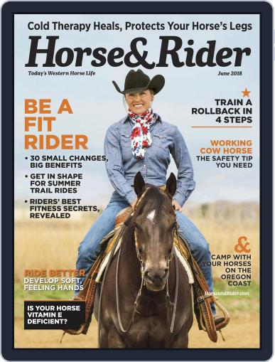 Horse & Rider (Digital) June 1st, 2018 Issue Cover