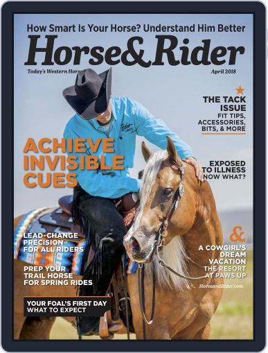 Horse & Rider (Digital) April 1st, 2018 Issue Cover