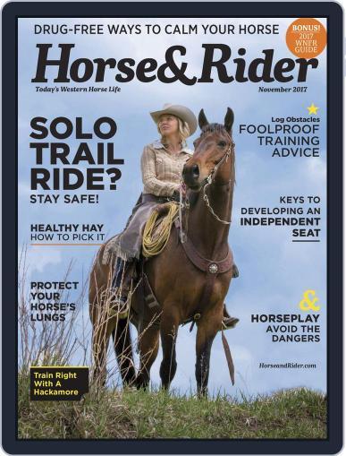 Horse & Rider (Digital) November 1st, 2017 Issue Cover