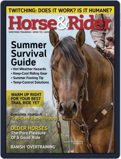Horse & Rider (Digital) June 1st, 2017 Issue Cover