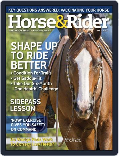 Horse & Rider May 1st, 2017 Digital Back Issue Cover