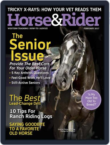 Horse & Rider (Digital) February 1st, 2017 Issue Cover