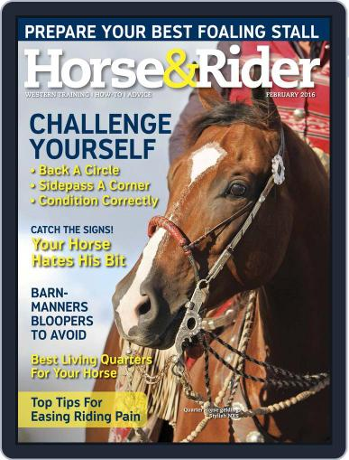 Horse & Rider (Digital) February 15th, 2016 Issue Cover