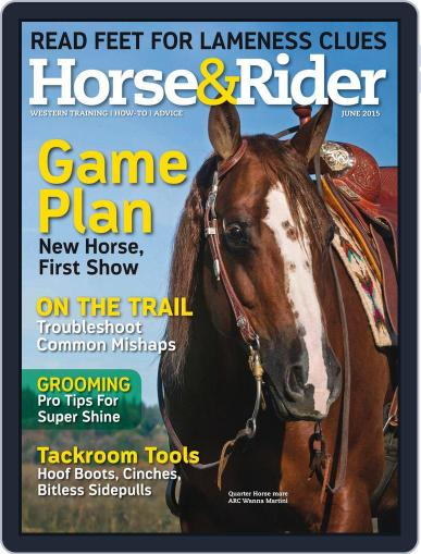 Horse & Rider (Digital) June 1st, 2015 Issue Cover