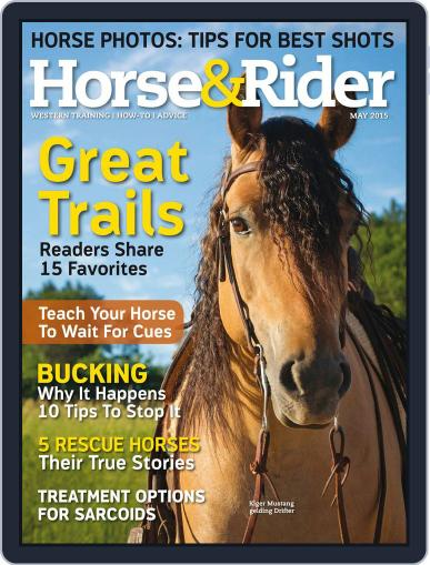 Horse & Rider (Digital) May 1st, 2015 Issue Cover