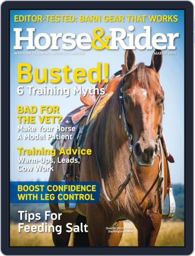Horse & Rider (Digital) March 1st, 2015 Issue Cover