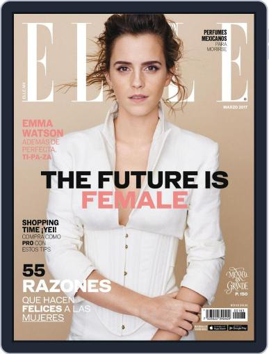 Elle México (Digital) March 1st, 2017 Issue Cover