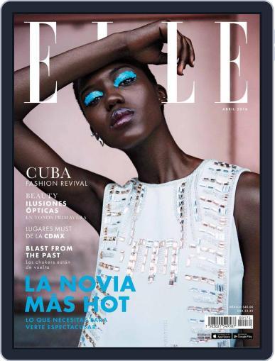 Elle México (Digital) April 1st, 2016 Issue Cover