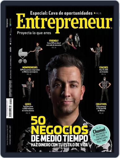 Entrepreneur En Español (Digital) April 1st, 2017 Issue Cover