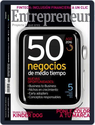 Entrepreneur En Español August 1st, 2016 Digital Back Issue Cover