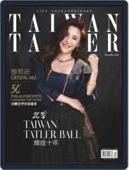 Tatler Taiwan (Digital) Subscription December 1st, 2018 Issue